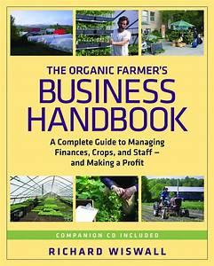 The Organic Farmer U0026 39 S Business Handbook
