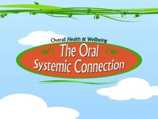 Ppt  The Oral Systemic Connection Powerpoint Presentation