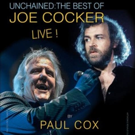 the best of joe cocker live unchained the best of joe cocker live tickets
