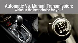 Automatic Vs  Manual Transmission  Which Is The Best