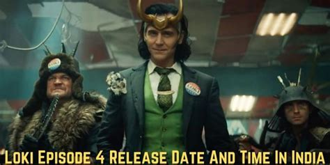 It ties in with doctor strange in the multiverse of madness.1. Loki Episode 4 Release Date And Time In India: What Time ...