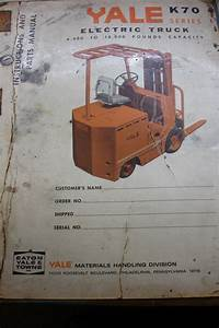 Yale K70 Series Electric Forklift Instructions And Parts