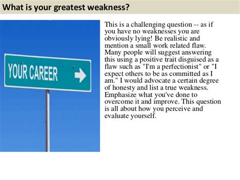 Question What Is Your Weakness Exles by What Is Your Greatest Weakness This Is A Challenging