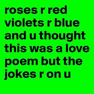 Roses Are Red Violets Are Blue Jokes