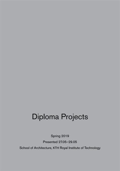 Diploma Days 2019 Autumn KTH School of Architecture by KTH