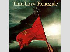 Renegade Thin Lizzy album Wikipedia