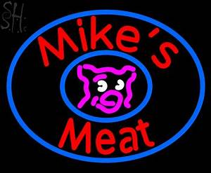 Custom Mikes Meat Neon Sign 4 Neon Signs