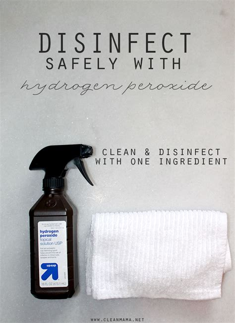 Quick Tip : Disinfect with Hydrogen Peroxide - Clean Mama