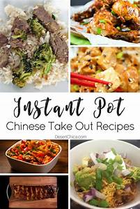 30 Instant Pot Chinese Takeout Recipes Desert Chica