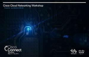Cisco Cloud Networking Workshop