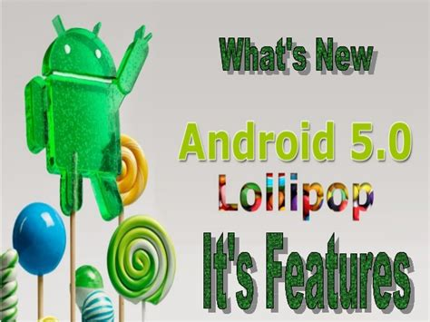 android lollipop features android 5 0 lollipop what s new and it s features