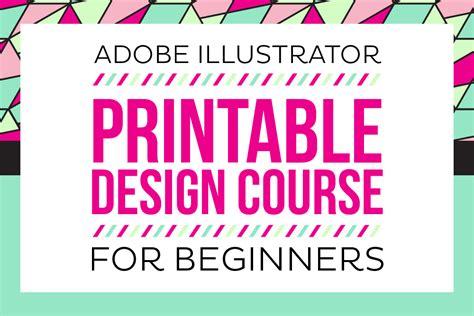 adobe illustrator printable design course for beginners enrollment now open printable crush
