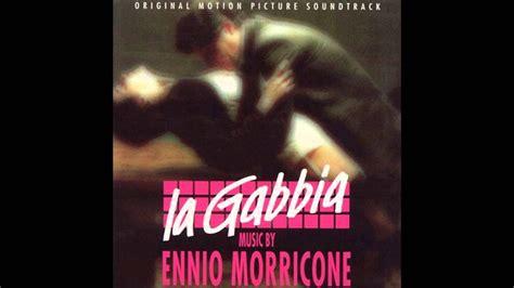 La Gabbia 1985 Ennio Morricone La Gabbia Il Ritorno