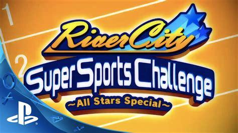 River City Super Sports Challenge