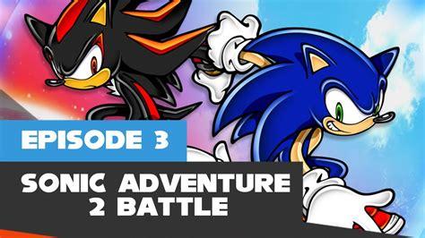 Lets Play Sonic Adventure 2 Battle