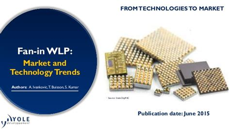 fan out wafer level packaging fan in wafer level packaging market and technology trends