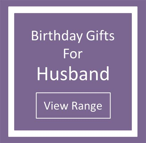 birthday gifts for husband how thoughtful gifts