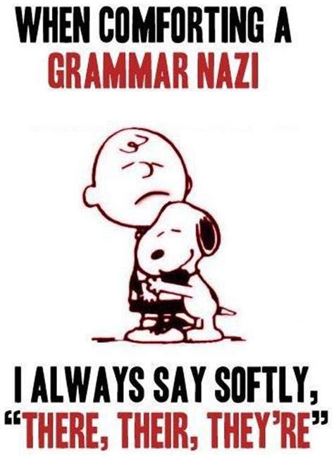 How To Comfort A Grammar Nazi  Dobrador Grammar