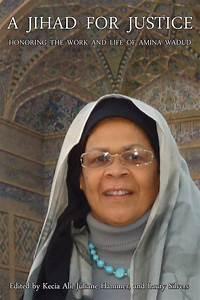 A jihad for jus... Amina Wadud Quotes