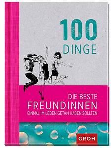 100 Dinge Die Beste Freundinnen Einmal Im Leben Getan