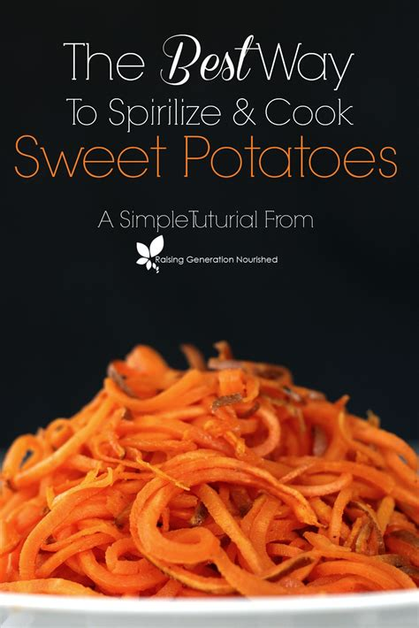 easiest way to cook yams the best way to spirilize cook sweet potatoes raising generation nourished