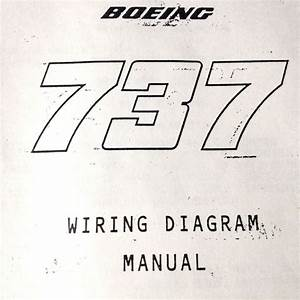 Maintenance Manual Boeing 737 Wiring Diagram