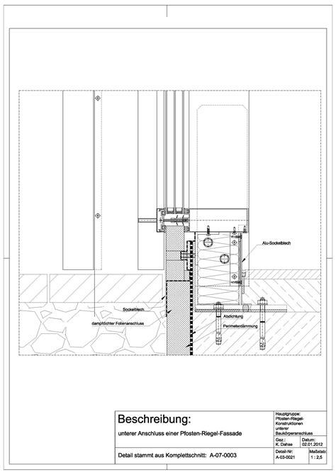 pfosten riegel fassade detail schüco a 03 0021 unterer anschluss einer pfosten riegel fassade a 03 0021 architektur pfosten