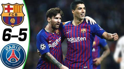 barcelona  psg    goals extended highlights