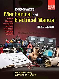 Boatowner U0026 39 S Mechanical And Electrical Manual  How To