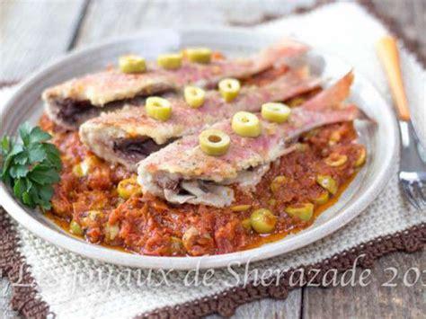 la cuisine de sherazade recettes de rougets et cuisine facile