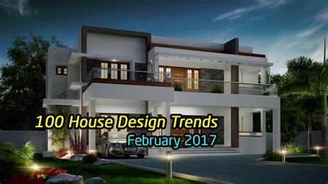 home design for 2017 100 best house design trends february 2017