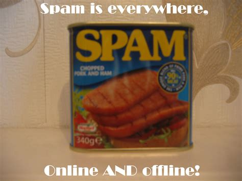 Spam Meme - spam meme 28 images spam meme i m a spam monster and i will spam you every day evil spam