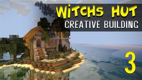 minecraft creative build witchs hut  brewing tower part  youtube