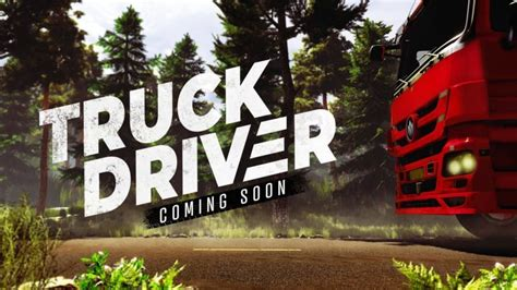 'truck Driver' Is The First Trucking Simulator For Ps4