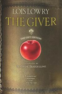 The Giver Lois Lowry What I Have Read Pinterest