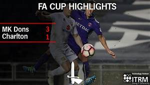 EMIRATES FA CUP HIGHLIGHTS   MK Dons 3 Charlton 1 (AET ...