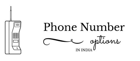 available phone numbers phone number options in india mobile toll free land