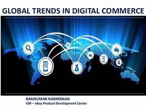 Global trends in digital commerce - implications for ...