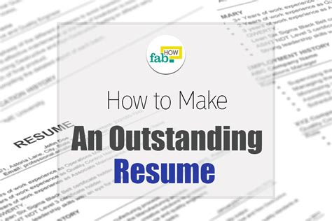 How To Create An Outstanding Resume by How To Make An Outstanding Resume Get Free Sles