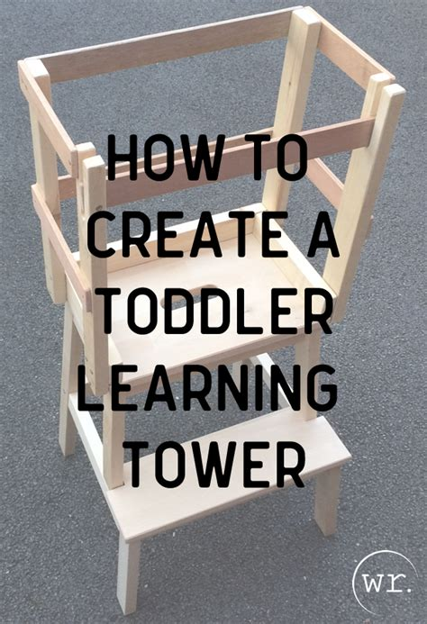 create  toddler learning tower ikea hack toddler