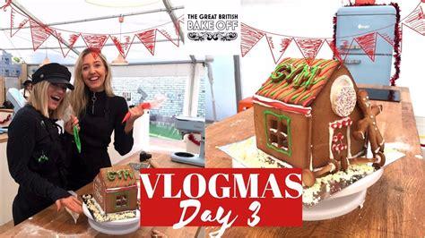 Great British Christmas Bake Off  Vlogmas Day 3  Youtube