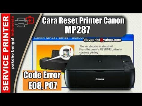 Collection of Cara Reset Canon Mp287 Error E08 | Domain 78