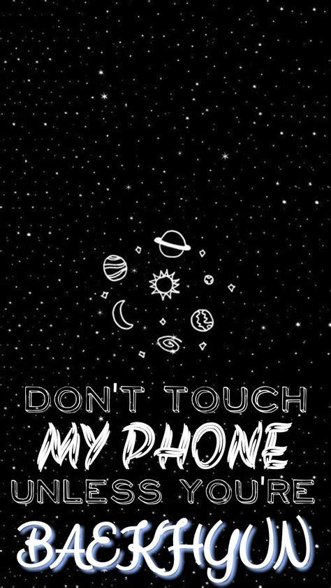 Bts #13 season's greetings lockscreens. Don't Touch My Phone Unless You're BAEKHYUN 😍😍😘 #EXOLockscreen | Wallpaper ponsel, Tulisan, Gambar