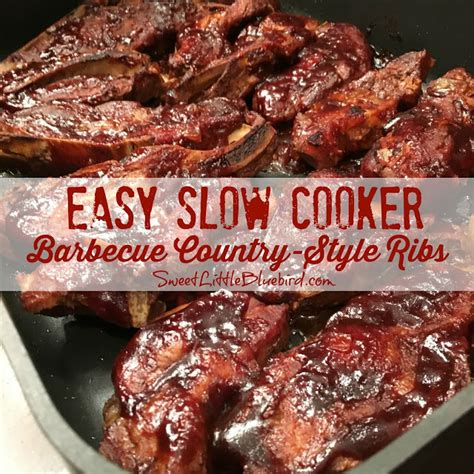 Easy Slow Cooker Barbecue Countrystyle Ribs Sweet