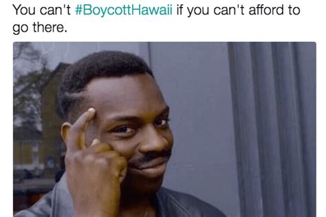 Trump Supporters Boycotthawaii Plan Quickly Turns