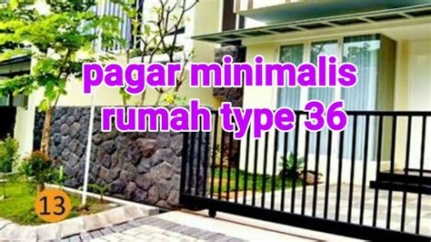 pagar minimalis rumah type  youtube