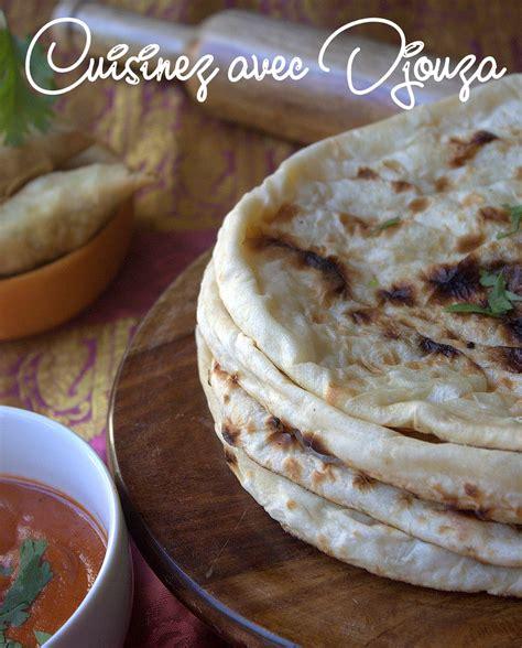 cuisine indienne recette recette naan indien recettes faciles recettes