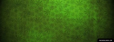 lots  weed facebook cover fbcoverlovercom
