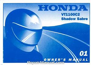 2001 Honda Vt1100c2 Shadow Sabre Motorcycle Owners Manual