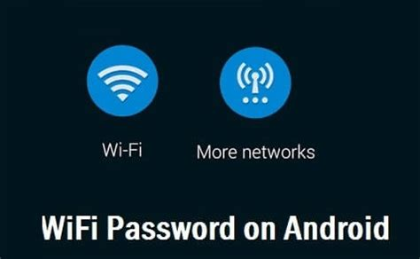 how to see saved wifi password on android how to view saved wifi password in android mobiles